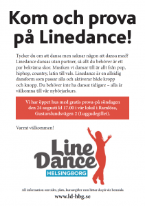 Söndag 25/8 18:00 har du möjlighet att prova på Linedance utan kostnad. Under en timme lär vi ut två enkla danser och visar upp vår verksamhet. Linedance dansas utan partner så allt du behöver för att komma igång är ett par bekväma skor. Vi håller till i charmiga Brunnsberga på Gustavslundsvägen 2 bakom ICA Brunnen. Varmt Välkomna!